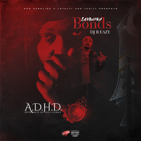 A.D.H.D (Appreciate The Hate Dummy) Bandanna Bonds front cover