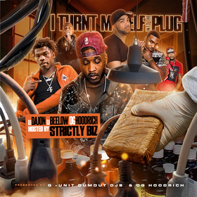 Turnt MySelf Into The Plug Vol.1 G Unit South Djs front cover