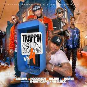 Trappin N Gun Clappin 4 (Hosted By G Unit Capo & 40 Glocc) G Unit Capo front cover