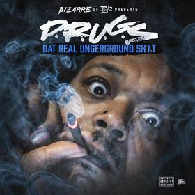 D.R.U.G.S (Dat Real Underground Shit) Bizarre front cover