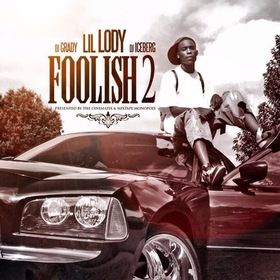 Foolish 2 Lil Lody front cover