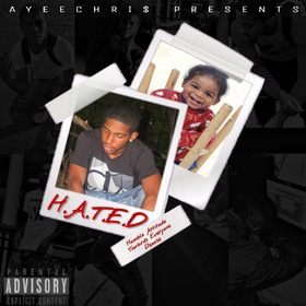 H.A.T.E.D AyeeChri$ front cover