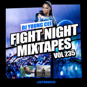Dj Young Cee Fight Night Mixtapes Vol 235 Dj Young Cee front cover