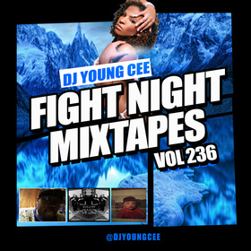 Dj Young Cee Fight Night Mixtapes Vol 236 Dj Young Cee front cover
