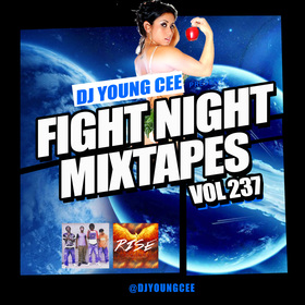 Dj Young Cee Fight Night Mixtapes Vol 237 Dj Young Cee front cover