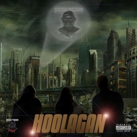 Hoolagan By ILLINEENBRISKK Hosted By Dj Chill Will CHILL iGRIND WILL front cover