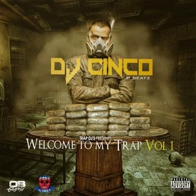 Welcome To My Trap Vol 1 DJ Cinco P Beatz front cover