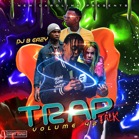 Trap Talk 42 DJ B Eazy front cover