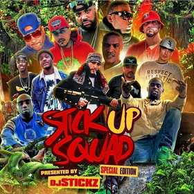 Stick Up Squad (Special Edition) teamdjstickz front cover