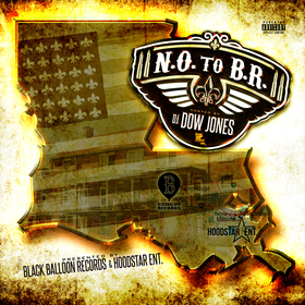 N.O. To The B.R. Hoodstar & BBG Edtion DJ Dow Jones front cover