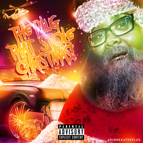 THE PLUG THAT STOLE CHRISTMAS Dj Nneka The Plug front cover
