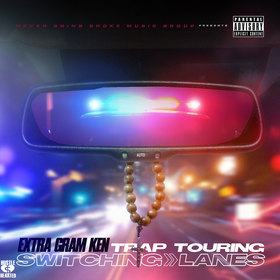Trap Touring: Switching Lanes Extra Gram Ken front cover