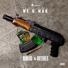 Drakos & Dutches We G Wak front cover