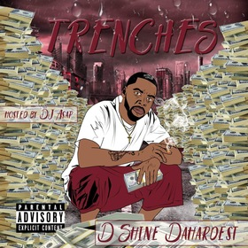 Trenches Dshine Dahardest front cover