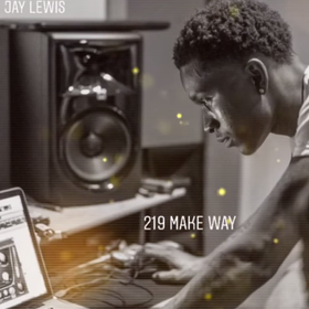 219 Make Way EP Jay Lewis front cover