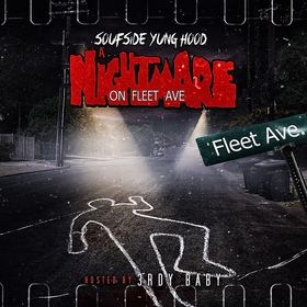 A Nightmare On Fleet Ave Soufside Yung Hood front cover