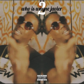 Who Is Wayne Javier 2 Blu-Chz front cover