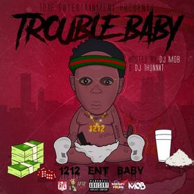 1212 Baby - Trouble Baby 1212 Ent front cover