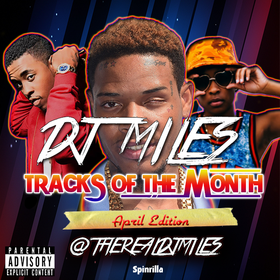 Tracks of the Month (April Edition) DJ Miles front cover