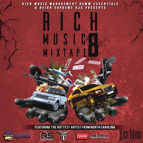 Rich Music Mixtape 8 Rich Music Management front cover