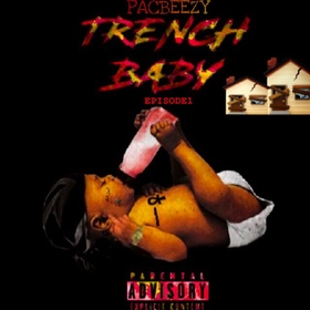 TRENCHBABYEP.1 PacBeezy front cover