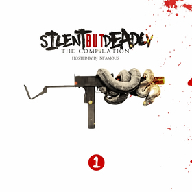 Silent But Deadly Vol. 1 DJ Infamous front cover