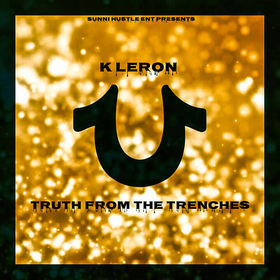 Truth From The Trenches K Leron  front cover