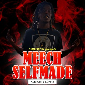 Almighty Loaf 2 Meech SelfMade front cover