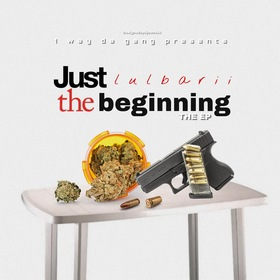Just The Beginning The EP Lulbarii front cover