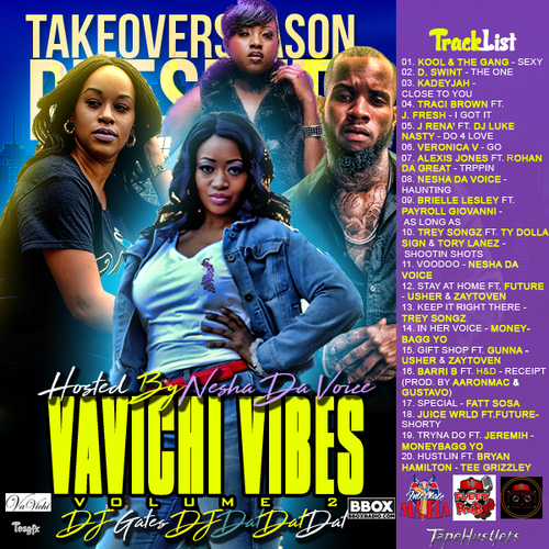 dj-gates-dj-dat-dat-dat-vavichi-vibes-vol-2-hosted-by-nesha-da-voice