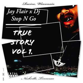 True Story Vol.1 Jay Flair front cover