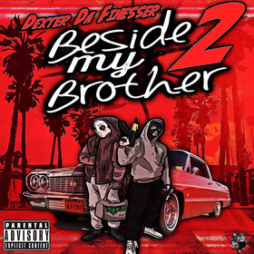 Beside My Brother 2 Dexter Da Finesser front cover