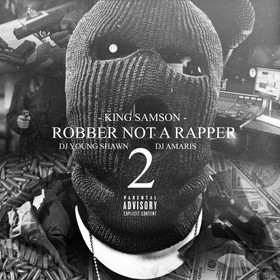 Robber Not A Rapper 2 King Samson front cover