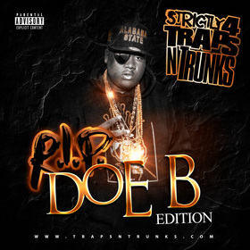 Strictly 4 The Traps N Trunks (R.I.P. Doe B Edition) Traps-N-Trunks front cover