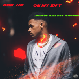 OBN Jay - On My Shit SayCheese225 front cover