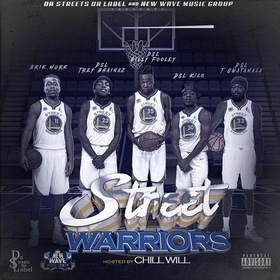 Da Streets Label & New Wave Music Group Presents Street Warriors DSL KILO  front cover