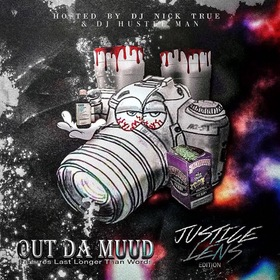 Out Da Mudd (Justice Lens Edition) DJ Nick True front cover