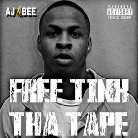 Free Tink Tha Tape AJ Bee front cover