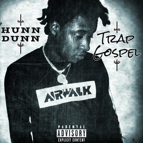 Trap Gospel by HunnDunn Christ