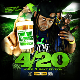 4/20 The Mixtape Wake & Bake Edition CHILL iGRIND WILL front cover