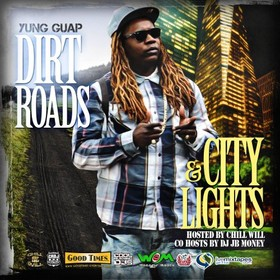 Dirt Roads And City Lights CHILL iGRIND WILL front cover