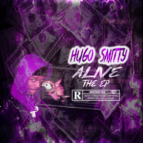 Alive The EP. Hugo $mitty front cover