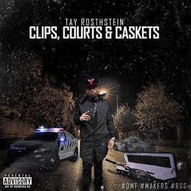 Clips, Courts, & Caskets Tay Rosthstein front cover