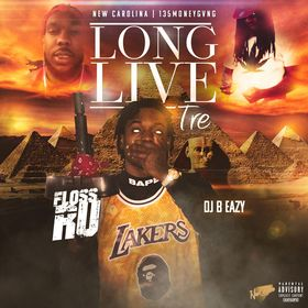 Long Live Tre Floss Ru front cover