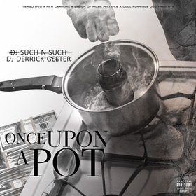 Once Upon A Pot DJ DERRICK GEETER front cover