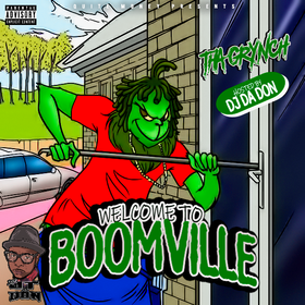 Tha Grynch - Welcome To Boomville [Hosted By DJ JT Da Don] DJ Louie V front cover