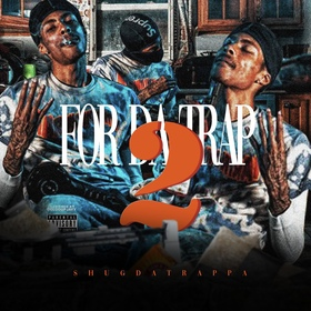 For Da Trap 2 Shug Da Trappa front cover