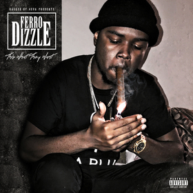 This What They Want Ferro DizzlE front cover