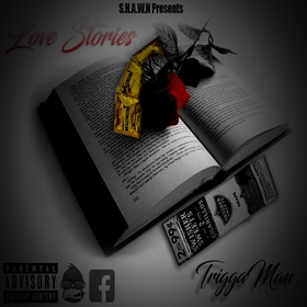 Love Stories (2016Edition) TriggaMan front cover