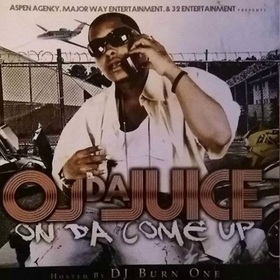 On Da Come Up OJ Da Juiceman front cover
